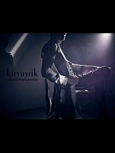 kiryuyrik 2018-19 AUTUMN & WINTER